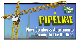 Pipeline: New Condos & Apartments Coming to the DC Area